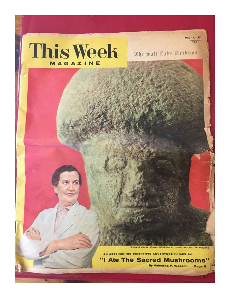 """Cover of the May 1957 issue of This Week magazine. In the foreground is a photo of Valentina Wasson with her arms crossed and the quote """"I Ate The Sacred Mushrooms."""" In the background is a large mushroom figure with a face."""
